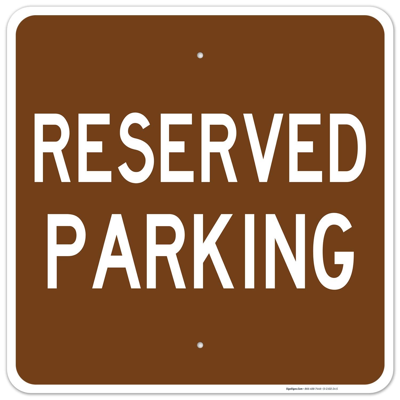 買い取り 期間限定今なら送料無料 Reserved Parking Sign 24x24 Inches Rust .063 Fa Free Aluminum