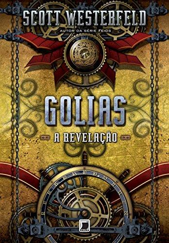 Golias: A revelação (Vol. 3 Trilogia Leviatã)
