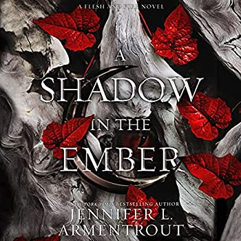 A Shadow in the Ember  Flesh and Fire Book 1