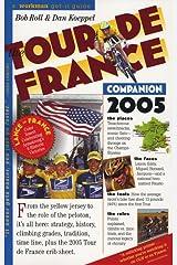 Tour De France Companion 2005 Paperback