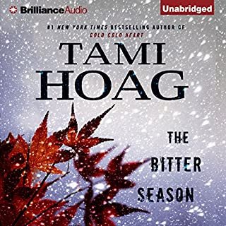 The Bitter Season                   Auteur(s):                                                                                                                                 Tami Hoag                               Narrateur(s):                                                                                                                                 David Colacci                      Durée: 13 h et 47 min     3 évaluations     Au global 4,3