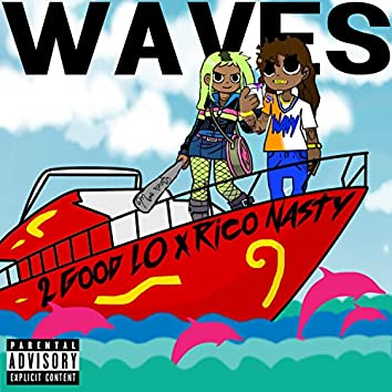 Waves (feat. Rico Nasty)