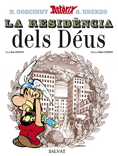 La Residencia Dels Deus / The Mansions of the Gods