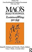 Mao's Road to Power: Revolutionary Writings: Volume VIII (Mao's Road to Power: Revolutionary Writings 1912-1949)