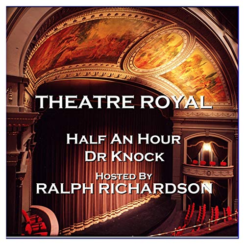Theatre Royal - Half an Hour & Dr Knock: Episode 15 Titelbild