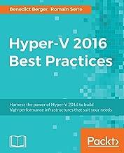 Hyper-V 2016 Best Practices