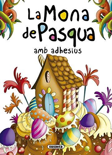 La Mona de Pasqua amb adhesius (Contes i tradicions catalane