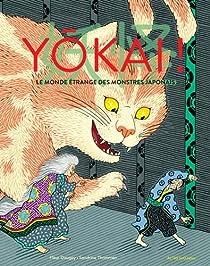 Yôkai ! Le monde étrange des monstres japonais par Daugey