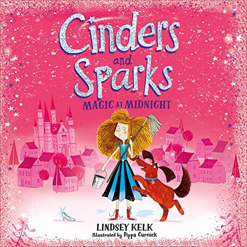 Page de couverture de Cinders and Sparks: Magic at Midnight
