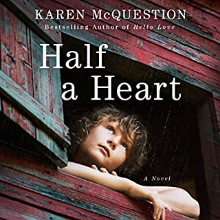 Half a Heart                   By:                                                                                                                                 Karen McQuestion                               Narrated by:                                                                                                                                 Emily Durante                      Length: 7 hrs and 41 mins     1,344 ratings     Overall 4.3
