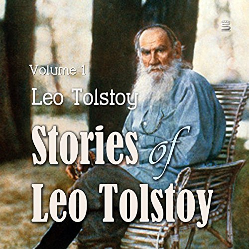 Stories of Leo Tolstoy, Volume 1 cover art