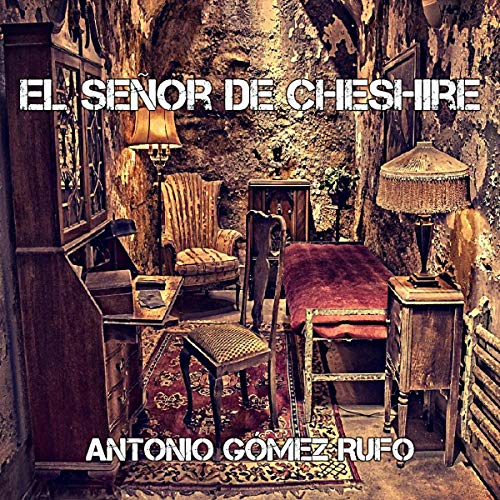 El señor de Cheshire [The Lord of Cheshire] cover art