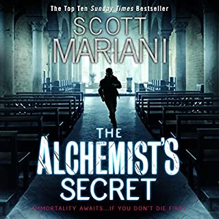 The Alchemist's Secret     Ben Hope, Book 1              By:                                                                                                                                 Scott Mariani                               Narrated by:                                                                                                                                 Will Rycroft                      Length: 11 hrs and 13 mins     431 ratings     Overall 4.3