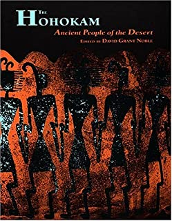 The Hohokam: Ancient People of the Desert