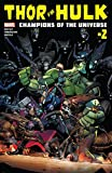 Thor vs. Hulk: Champions of the Universe (2017) #2 (of 6) (English Edition)
