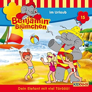 Benjamin im Urlaub audiobook cover art