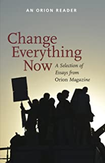 Change Everything Now