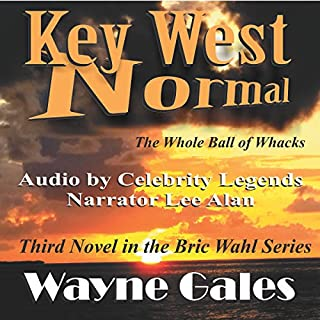 Key West Normal: The Whole Ball of Whacks cover art