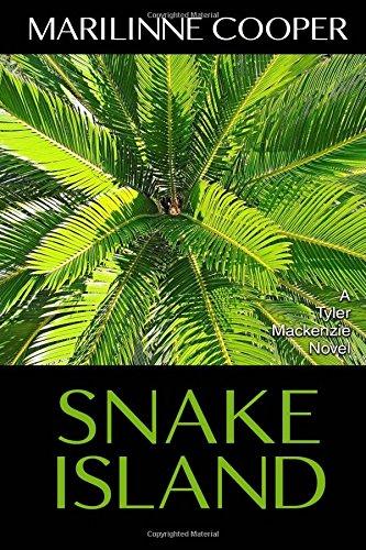Snake Island: A Tyler Mackenzie Novel (Tyler Mackenzie Mysteries)