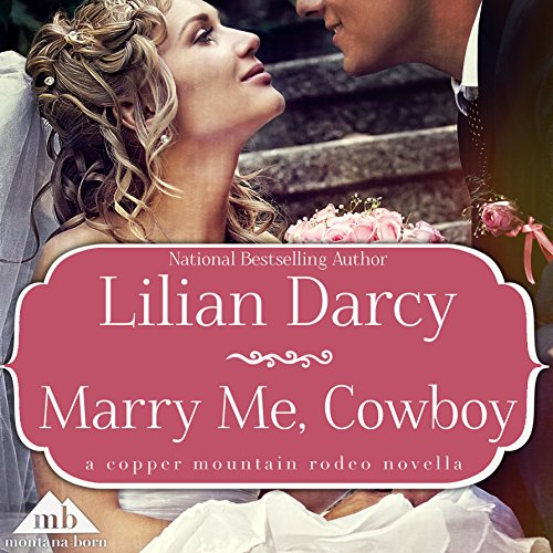 Marry Me, Cowboy audiobook cover art
