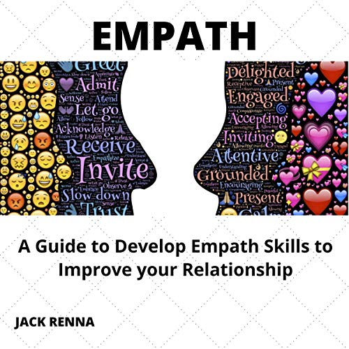 Empath: A Guide to Develop Empath Skills to Improve Your Relationship cover art