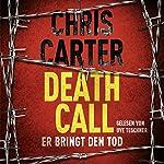 Death Call: Er bringt den Tod