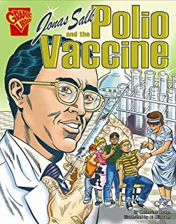 Jonas Salk and the Polio Vaccine (Inventions and Discovery)