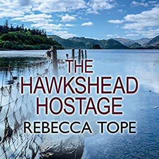 The Hawkshead Hostage                   By:                                                                                                                                 Rebecca Tope                               Narrated by:                                                                                                                                 Julia Franklin                      Length: 8 hrs and 37 mins     26 ratings     Overall 3.8