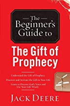 The Beginner's Guide to the Gift of Prophecy (Beginner's Guides (Servant)) by Jack Deere (1-Jan-2001) Paperback
