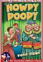 Howdy Doody: Bionic Clown [DVD]