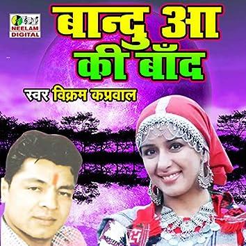 Bandu Aa Ki Baand