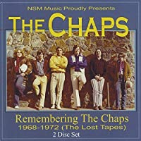 Remembering the Chaps 1968-1972 by Chaps (2013-05-03)