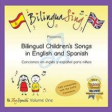Chansons en anglais et en espagnol pour les enfants | CD de chansons bilingues pour les bebes (We Sing Spanish Vol.1)