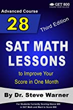 28 SAT Math Lessons to Improve Your Score in One Month - Advanced Course: For Students Currently Scoring Above 600 in SAT ...