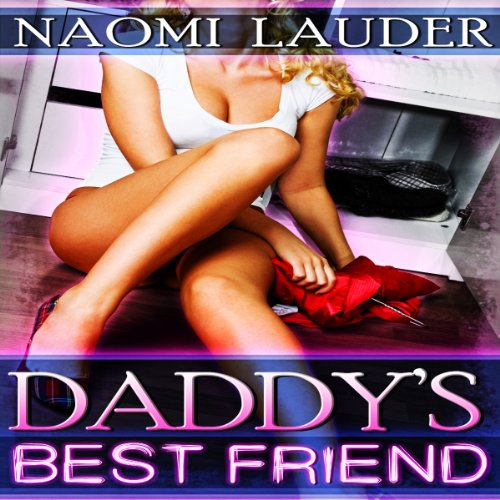 Daddy's Best Friend, Book 1 audiobook cover art