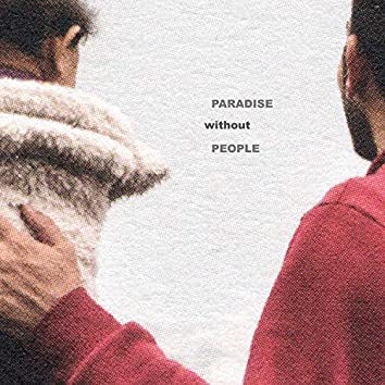 Paradise Without People (Original Motion Picture Soundtrack)