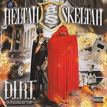 D.I.R.T. Da Incredible Rap Team