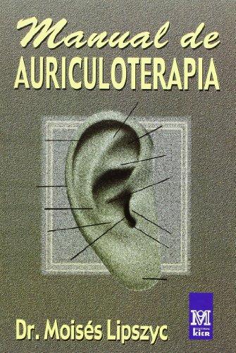 Manual de Auriculoterapia/ Auriculotherapy Manual (Spanish Edition)
