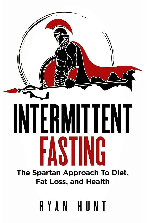 翻訳くしゃみ私たちのIntermittent Fasting: The Spartan Approach to Diet, Fat Loss, and Health