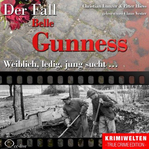Weiblich, ledig, jung sucht - Der Fall Belle Gunness Titelbild
