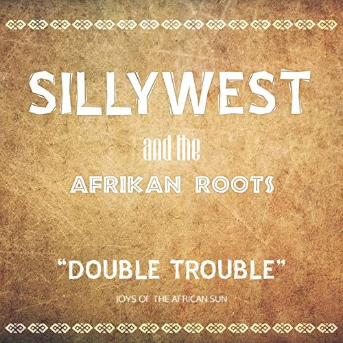 Silly West & Afrikan Roots