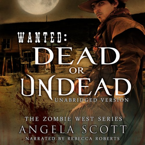 Wanted Dead Or Undead Audiobook Cover Art