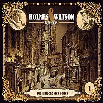 Holmes & Watson Mysterys Teil 1 - Die Kutsche des Todes