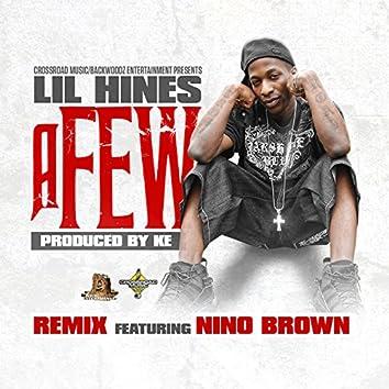 A Few  (Remix)