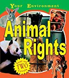 Your Environment: Animal Rights