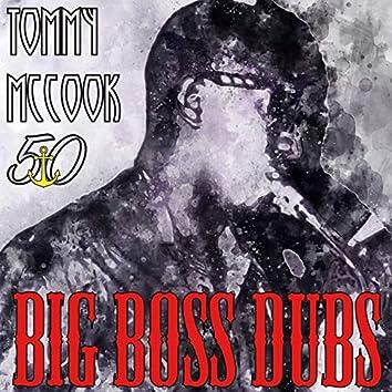 Big Boss Dubs (Bunny 'Striker' Lee 50th Anniversary Edition)