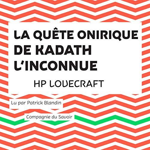 Couverture de La Quête onirique de Kadath l'inconnue