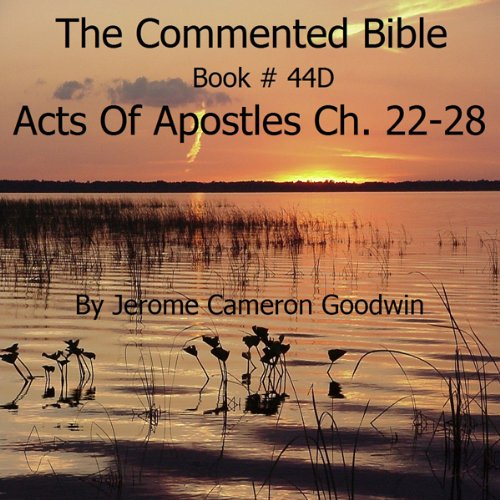 The Commented Bible: Book 44D - Acts of Apostles audiobook cover art