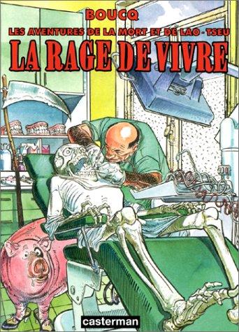 La Mort et Lao Tseu : La Rage de vivre
