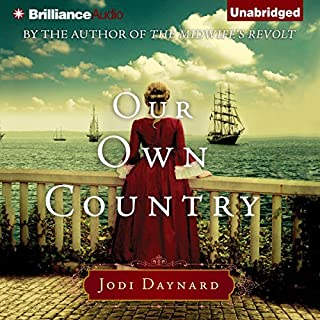 Our Own Country     A Novel              By:                                                                                                                                 Jodi Daynard                               Narrated by:                                                                                                                                 Cristina Panfilio                      Length: 12 hrs and 34 mins     731 ratings     Overall 4.3